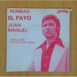 RUMBAS EL PAYO JUAN MANUEL - LAIRO LAIRO / PLAYAS CATALANAS - SINGLE