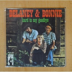 DELANEY & BONNIE - HARD TO SAY GOODBYE / JUST PLAIN BEAUTIFUL - SINGLE