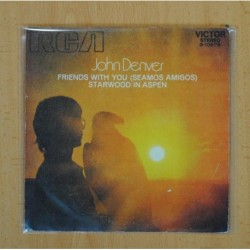 JOHN DENVER - FRIENDS WITH YOU / STARWOOD IN ASPEN - SINGLE