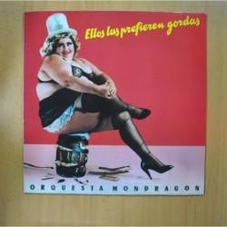 ORQUESTA MONDRAGON - ELLOS LAS PREFIEREN GORDAS - LP