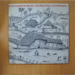 CARLOS MEJIA GODOY Y LOS DE PALACAGUINA - EL SON NUESTRO DE CADA DIA - GATEFOLD - LP