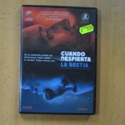 CUANDO DESPIERTA LA BESTIA - DVD
