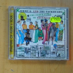 JIMMY G AND THE TACKHEADS - THE FEDERATION OF TACKHEAD - CD