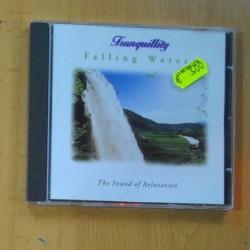 VARIOS - TRANQUILLITY FALLING WATER - CD