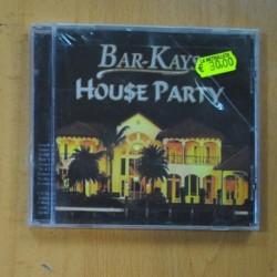 BAR KAYS - HOUSE PARTY - CD