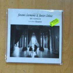 JOSEMI CARMONA / JAVIER COLINA - DE CERCA - CD