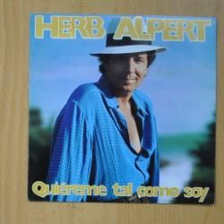 HERB ALPERT - QUIEREME TAL COMO SOY / ROUTE 101 - SINGLE