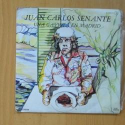 JUAN CARLOS SENANTE - UNA GAVIOTA EN MADRID / CREERE - SINGLE