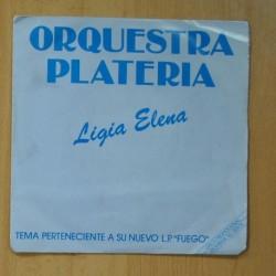 ORQUESTA PLATERIA - LIGIA ELENA / NOS TRES - SINGLE