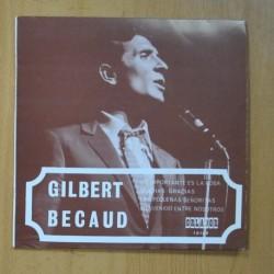 GILBERT BECAUD - LO IMPORTANTE ES LA ROSA + 3 - EP