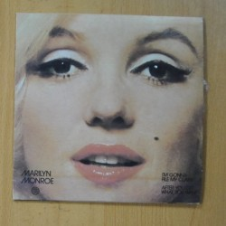 MARYLIN MONROE - I´M GONNA FILE MY CLAIM / AFTER YOU GET WHAT YOU WANT - SINGLE