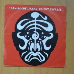 JEAN MICHEL JARRE - ORIENT EXPRESS / EQUINOXE IV - SINGLE