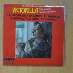 VICTORILLA Y SU ALMIREZ - VILLANCICOS DE MALAGA - LA VIRGEN ESTA LAVANDO + 3 - EP