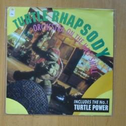 TEENAGE MUNTANT NINJA TURTLES - TURTLE RHAPSODY / TURTLE POWER - SINGLE