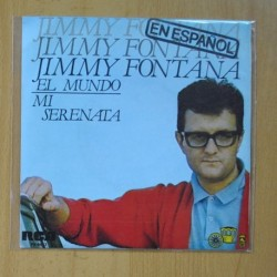 JIMMY FONTANA - EL MUNDO / MI SERENATA - SINGLE
