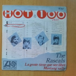 THE RASCALS - LA GENTE TIENE QUE SER LIBRE / MUSTANG SALLY - SINGLE