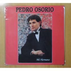 PEDRO OSORIO - MI HERMANO - LP