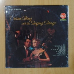 THE SINGING STRINGS - DREAM ALONG WITH THE SINGING STRINGS - LP