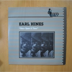 EARL HINES - ONCE UPON A TIME - LP