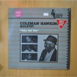 COLEMAN HAWKINS QUARTET - TODAY AND NOW - LP