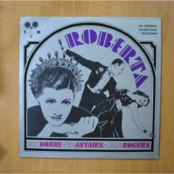 IRENE DUNNE / FRED ASTAIRE / GINGER ROGERS - ROBERTA - LP