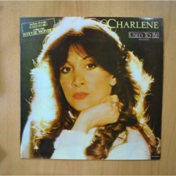 CHARLENE - USED TO BE - LP