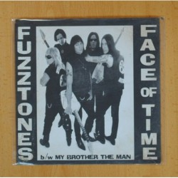 FUZZTONES - FACE OF TIME / MY BROTHER THE MAN - SINGLE