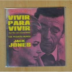 JACK JONES - VIVIR PARA VIVIR / ESE PEQUEÑO MUNDO - SINGLE