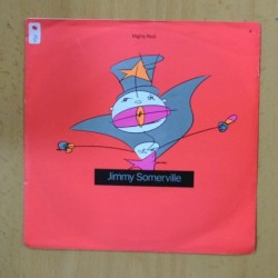JIMMY SOMERVILLE - MIGHTY REAL - SINGLE