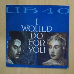 UB40 - I WOULD DO FOR YOU - SINGLE
