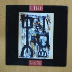 UB40 - WEAR YOU TO THE BALL - SINGLE