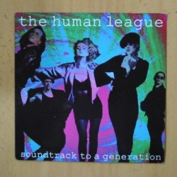 THE HUMAN LEAGUE - SOUNDTRACK TO A GENERATION - SINGLE