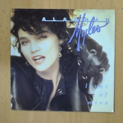 ALANNAH MYLES - LOVER OF MINE - SINGLE