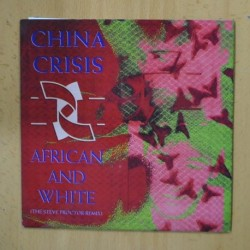CHINA CRISIS - AFRICAN AND WHITE - SINGLE