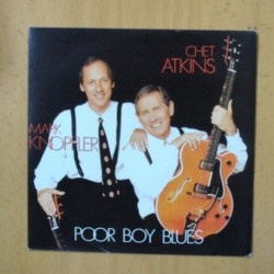 CHET ATKINS / MARK KNOPFLER - POOR BOY BLUES - SINGLE