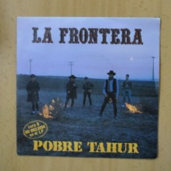 LA FRONTERA - POBRE TAHUR - SINGLE