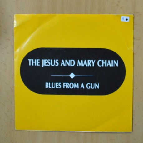 THE JESUS AND MARY CHAIN - BLUES FROM A GUN - PROMO - SINGLE