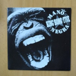 MANO NEGRA - KING KONG FIVE - SINGLE