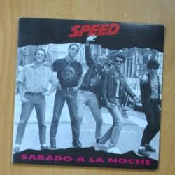SPEED - SABADO A LA NOCHE / CIRCULA - SINGLE
