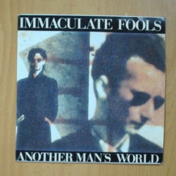 INMACULATE FOOLS - ANOTHER MAN´S WORLD - SINGLE