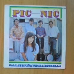 PIC NIC - CALLATE NIÑA / NEGRA ESTRELLA - SINGLE