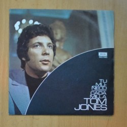 TOM JONES - TU MUÑECO / CADA MILLA - SINGLE