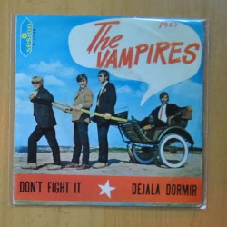 THE VAMPIRES - DON´T FIGHT IT / DEJALA DORMIR - SINGLE