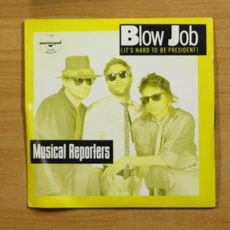 MUSICAL REPORTERS - BLOW JOB - SINGLE