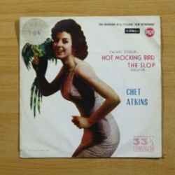 CHET ATKINS - HOT MOCKING BIRD / THE SLOP - SINGLE