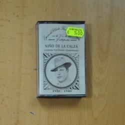 NIÑO DE LA CALZA - 1920 / 1940 - CASSETTE