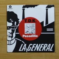 T D K - PESADILLA - SINGLE