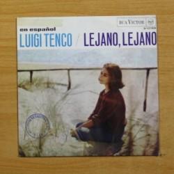 LUIGI TENCO - LEJANO, LEJANO - SINGLE