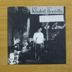 CHEB KHALED / SAFY BOUTELLA - LA CAMEL - SINGLE
