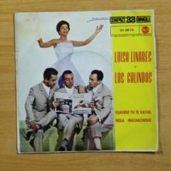 LUISA LINARES / LOS GALINDOS - CUANDO TU TE VAYAS - SINGLE